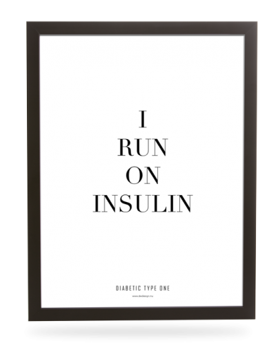 Diabetes | I run on insulin
